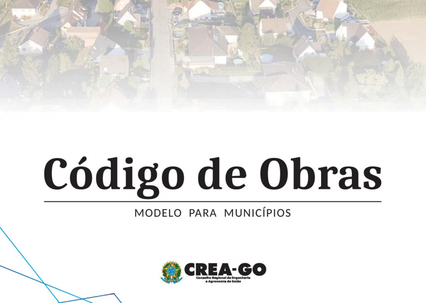 [noticia: crea-go-disponibiliza-modelo-de-codigo-de-obras-as-prefeituras-parceiras] - CÓDIGO DE OBRAS - MODELO PARA MUNICÍPIOS.png
