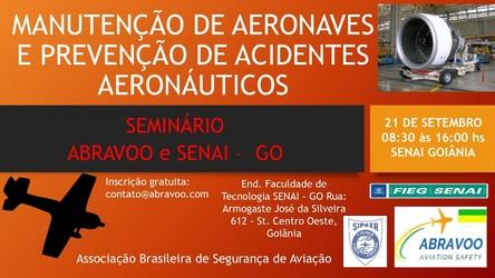 [noticia: senai-go-e-abravoo-realizam-seminario-sobre-manutencao-de-aeronaves-e-prevencao-de-acidentes-aeronauticos] - 01.jpg