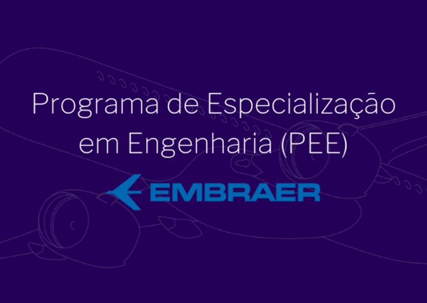 [noticia: recem-formados-podem-se-inscrever-no-programa-de-especializacao-em-engenharia-da-embraer] - 01.png