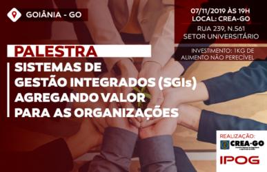 [noticia: crea-go-e-ipog-promovem-palestra-sobre-sistemas-de-gestao-integrados] - PALESTRA_SISTEMA_GESTÃO.png