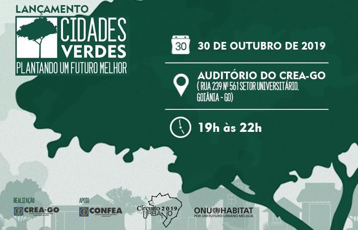[noticia: crea-go-lanca-o-programa-cidades-verdes-com-apoio-do-confea-e-do-onu-habitat] - LANCAMENTO_CIDADES_VERDES.png